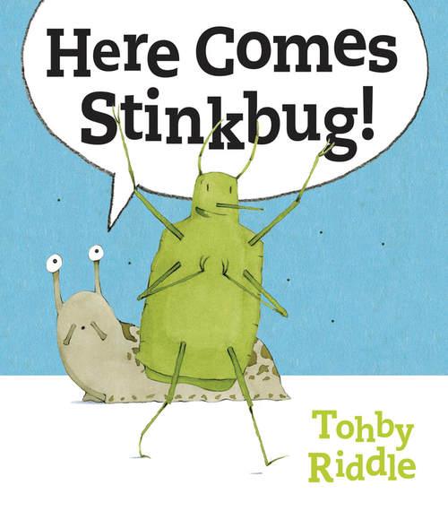 Here Comes Stinkbug! book