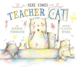 Here Comes Teacher Cat Book