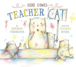 Here Comes Teacher Cat book