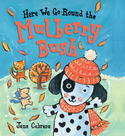 Here We Go Round the Mulberry Bush book