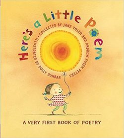 Here's a Little Poem: A Very First Book of Poetry book