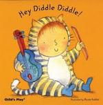 Hey Diddle Diddle!-Kubler book