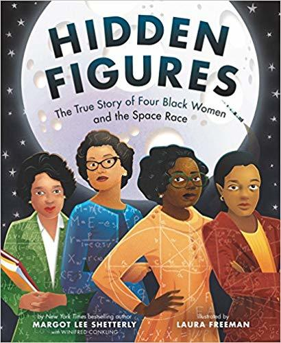 Hidden Figures: The True Story of Four Black Women and the Space Race book