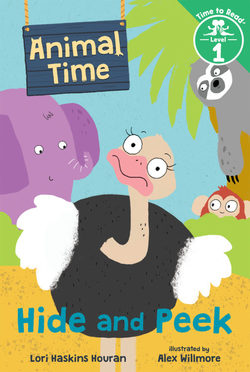 Hide and Peek (Animal Time: Time to Read, Level 1) Book