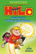 Hilo: Saving the Whole Wide World book