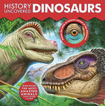 History Uncovered: Dinosaurs book