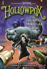Hollowpox: The Hunt for Morrigan Crow book