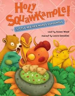 Holy Squawkamole! book