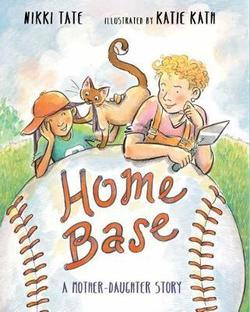Home Base: A Mother-Daughter Story book