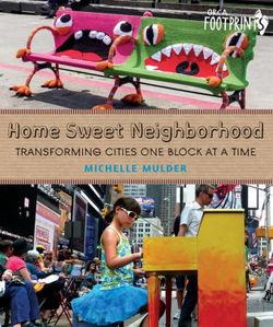 Home Sweet Neighborhood Book