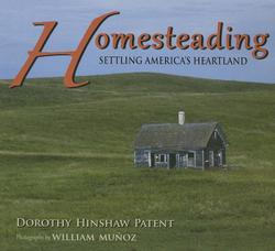 Homesteading: Settling America's Heartland (Revised, Expanded) book
