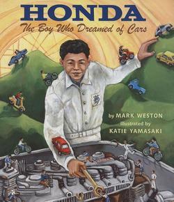 Honda: The Boy Who Dreamed of Cars book