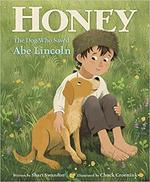 Honey, the Dog Who Saved Abe Lincoln book