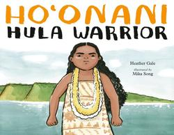 Ho'onani: Hula Warrior book