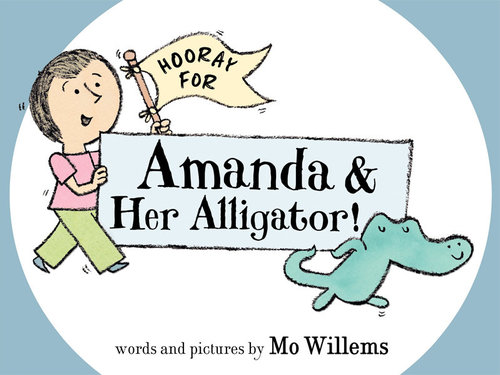 Hooray for Amanda & Her Alligator! book