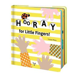 Hooray for Little Fingers! book