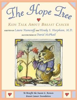 Hope Tree: Kids Talk about Breast Cancer book