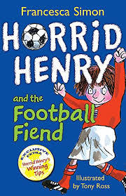 Horrid Henry and the footbal fiend book
