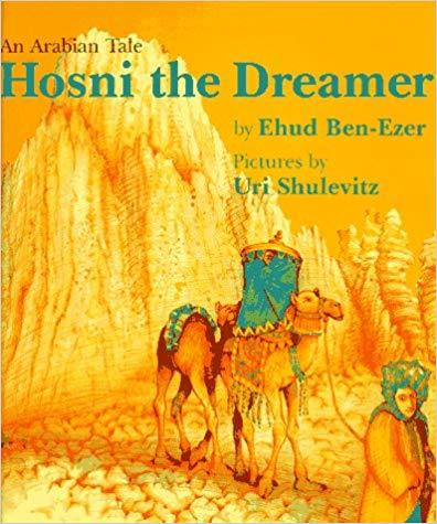 Hosni the Dreamer: An Arabian Tale book