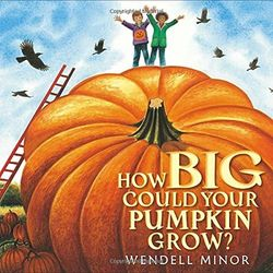 How Big Could Your Pumpkin Grow? book