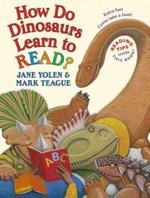 How Do Dinosaurs Learn to Read? book
