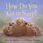 How Do You Go to Sleep? book