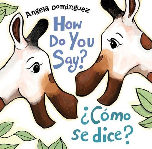 How Do You Say? / ¿Cómo Se Dice? Book