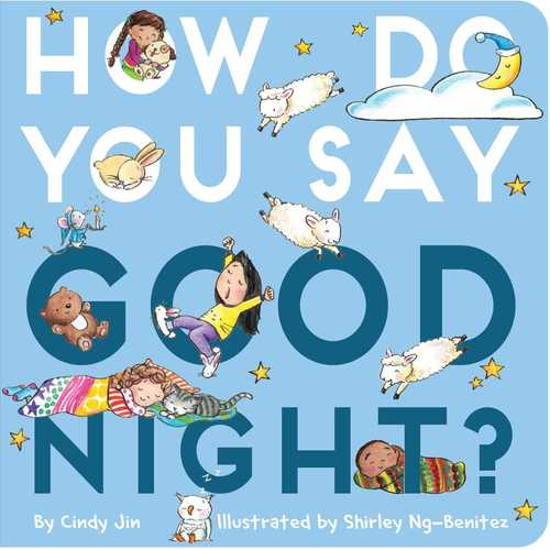 How Do You Say Good Night? Book