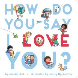 How Do You Say I Love You? book
