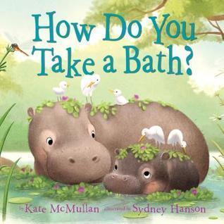 How Do You Take a Bath? book