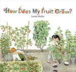 How Does My Fruit Grow? book