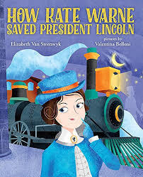 How Kate Warne Saved President Lincoln book