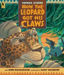 How the Leopard Got His Claws book