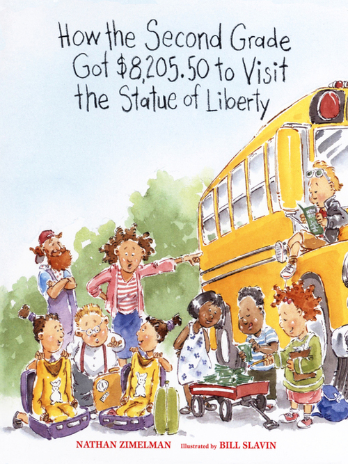 How the Second Grade Got $8,205.50 to Visit the Statue of Liberty book