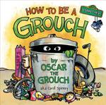 How to Be a Grouch (Sesame Street) book