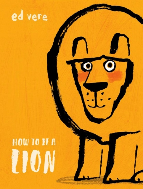 How to Be a Lion book