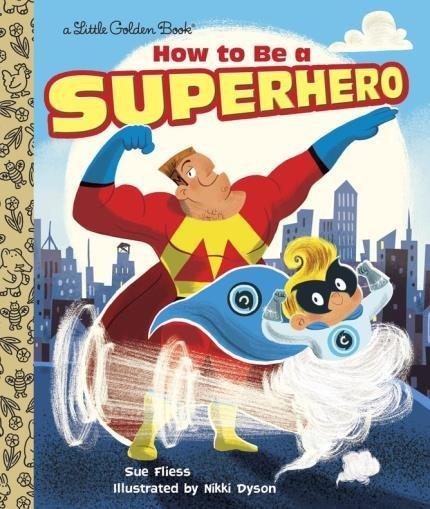 how to be a superhero book