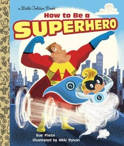 how to be a superhero book