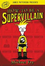 How to Be a Supervillain book