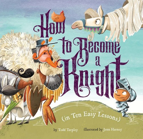 How to Become a Knight (in Ten Easy Lessons) book