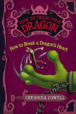 How to Break a Dragon's Heart book