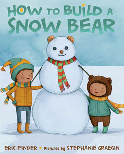How to Build a Snow Bear book