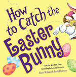 How to Catch the Easter Bunny book