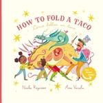 How to Fold a Taco: Como Doblar un Taco book
