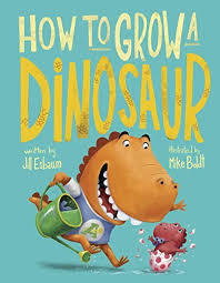How to Grow a Dinosaur book