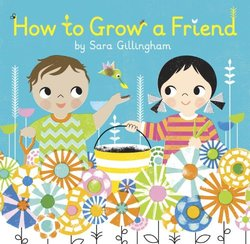 How to Grow a Friend Book