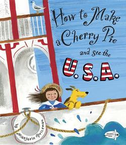 How to Make a Cherry Pie and See the U.S.A. book