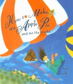 How To Make An Apple Pie and See the World book