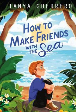 How to Make Friends with the Sea book