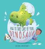 How to Take Care of Your Dinosaur book